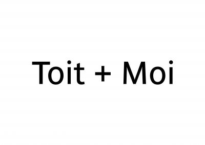 Toit + Moi