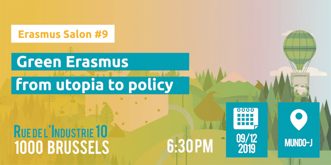 9th Erasmus Salon – Green Erasmus: from utopia to policy